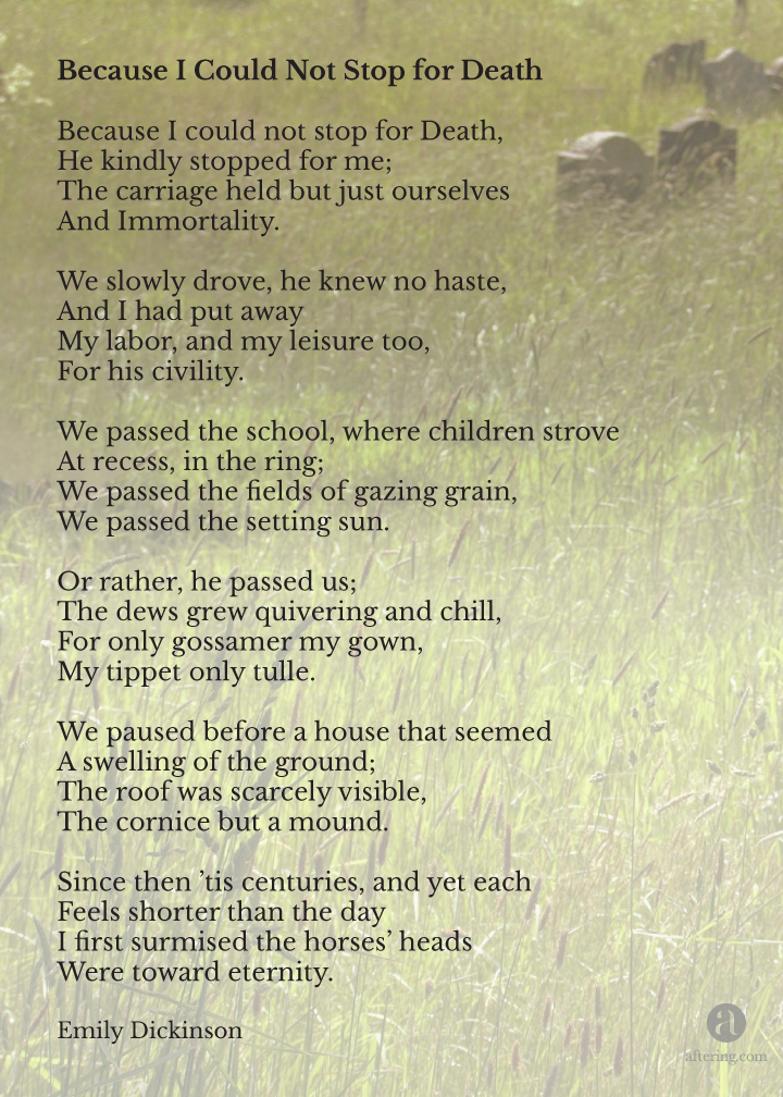 aftering.com » top 10 poems- 8 Because I could not stop for death