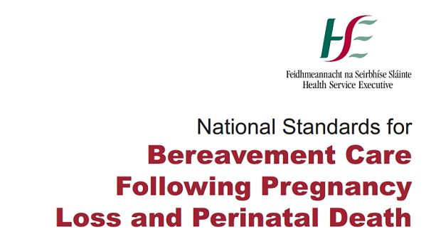 HSE standards for bereavement care following pregnancy loss and perinatal death